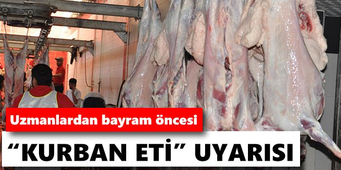 Uzmanlardan kurban eti uyarıları